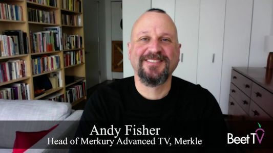 Measurement Is Key Challenge for Advanced TV Advertising: Merkle's Andy Fisher