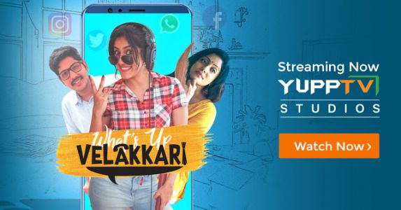 "Did You Watch This Versatile Comic Web Series ""What's up Velakkari"" on YuppTV?"