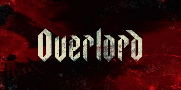Overlord Trailer: Bad Robot Gets Twisted With WWII Horror/Thriller